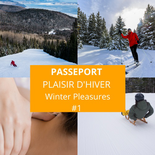 Winter Pleasures Passport at Le Massif #1