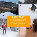 Winter Pleasures Passport at Le Massif #2